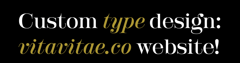 Custom Type For Vita Vitae